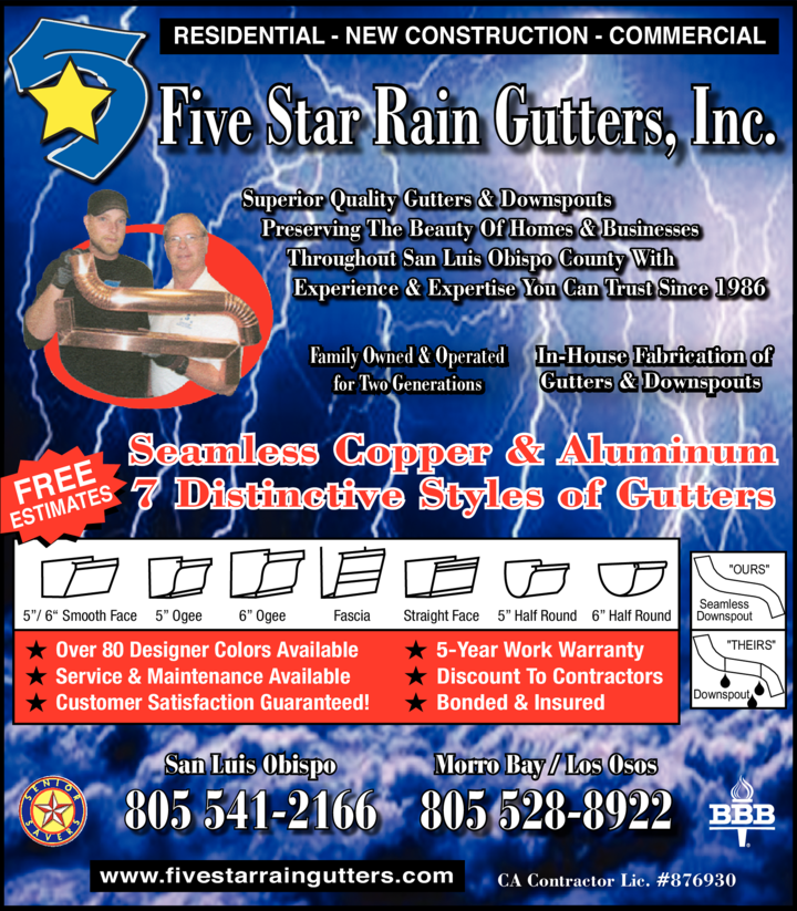 Five Star Rain Gutters Inc San Luis Obispo Ca California Local Seller ratings, which appear below text ads, help people find businesses that offer quality services. five star rain gutters inc san luis